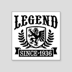 "Legend Since 1936 Square Sticker 3"" x 3"""