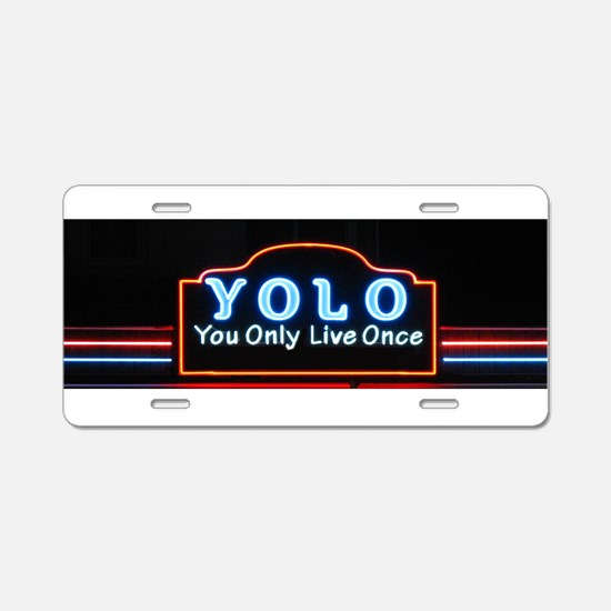 YOLO You Only Live Once sig Aluminum License Plate