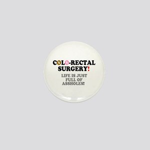 COLO-RECTAL SURGERY - LIFE IS JUST FUL Mini Button
