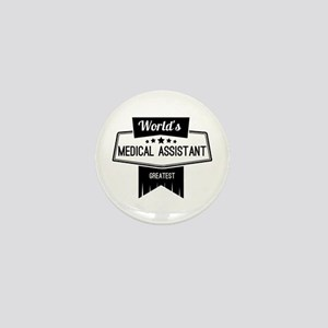 World's Best Medical Assistant Mini Button