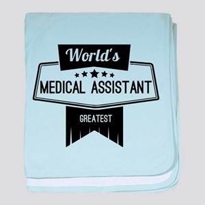 World's Best Medical Assistant baby blanket