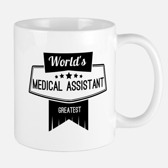 World's Best Medical Assistant Mug