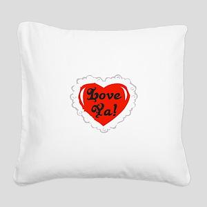 Love Ya Heart Square Canvas Pillow