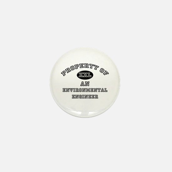 Property of an Environmental Engineer Mini Button