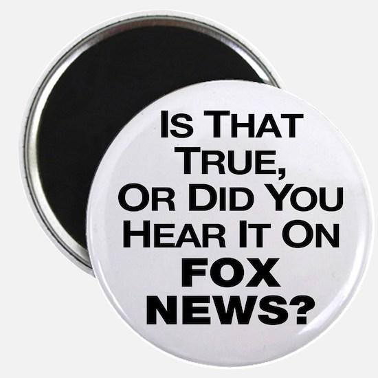 True or Fox News? Magnet