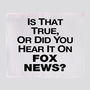 True or Fox News? Throw Blanket