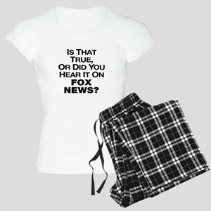 True or Fox News? Women's Light Pajamas