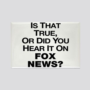 True or Fox News? Rectangle Magnet