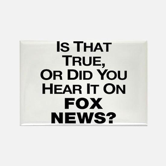 True or Fox News? Rectangle Magnet