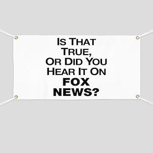 True or Fox News? Banner