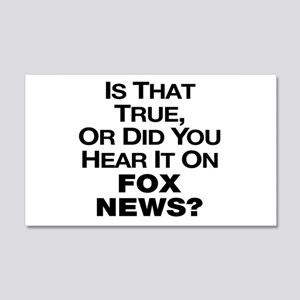 True or Fox News? 20x12 Wall Decal