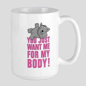 elephant - you just want me for my body Mugs
