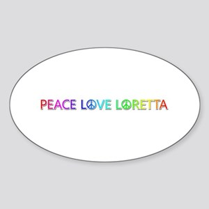 Peace Love Loretta Oval Sticker