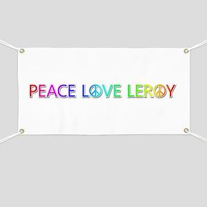 Peace Love Leroy Banner