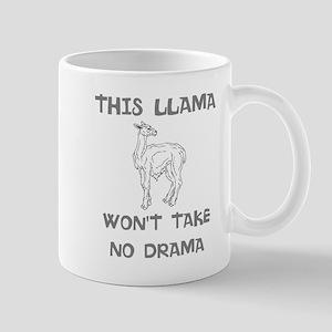 Llama Wont Take No Drama Mugs