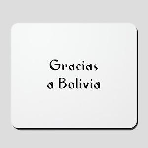 Gracias a Bolivia Mousepad