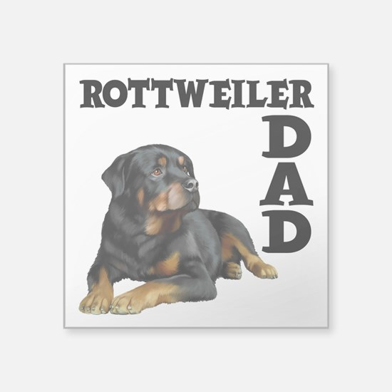 "ROTTWEILER DAD Square Sticker 3"" x 3"""