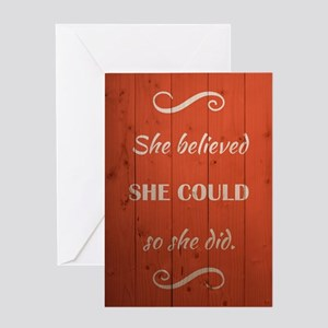SHE BELIEVED Greeting Cards