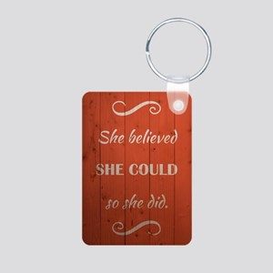 SHE BELIEVED Keychains