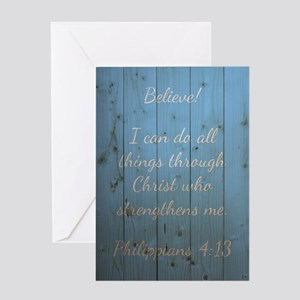 PHILIPPIANS 4:13 Greeting Cards