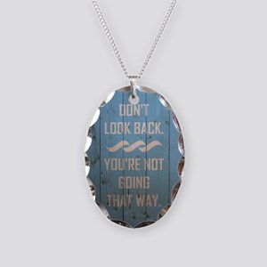 DON'T LOOK BACK. Necklace Oval Charm