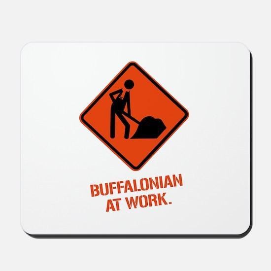 BUFFALONIAN at WORK Mousepad