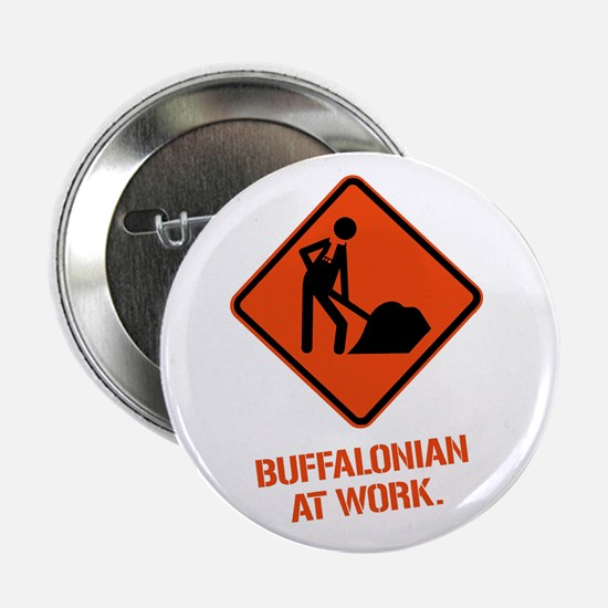 BUFFALONIAN at WORK Button