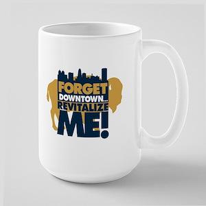BUFFALO - forget downtown, re Large Mug