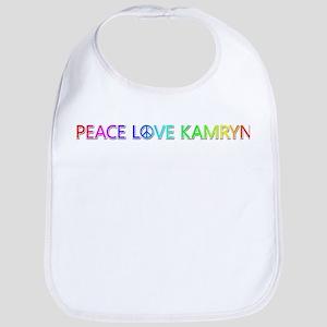 Peace Love Kamryn Bib