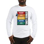 STRESS LEVEL - severe Long Sleeve T-Shirt