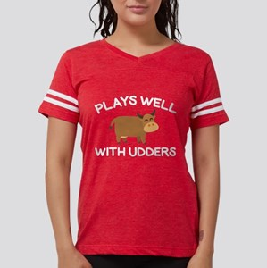 Plays Well With Udders Women's Dark T-Shirt