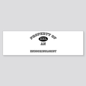 Property of an Endocrinologist Bumper Sticker