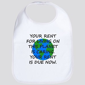Your rent is caring. Bib