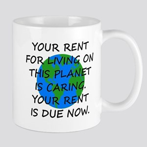 Your rent is caring. Mug