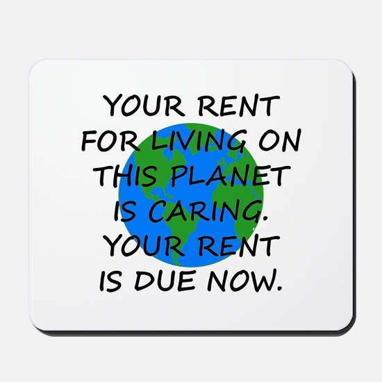 Your rent is caring. Mousepad