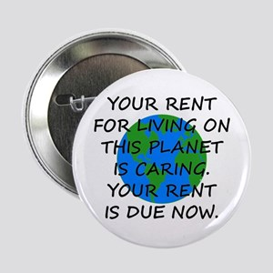 """Your rent is caring. 2.25"""" Button (10 pack)"""
