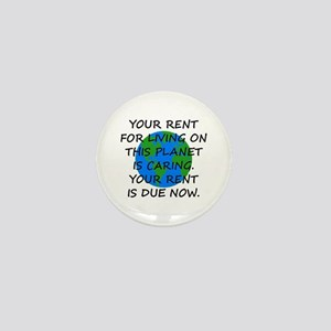 Your rent is caring. Mini Button