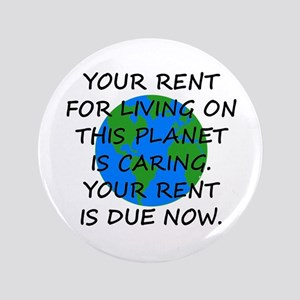 Your rent is caring. Button