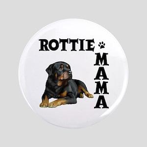 ROTTIE MAMA Button
