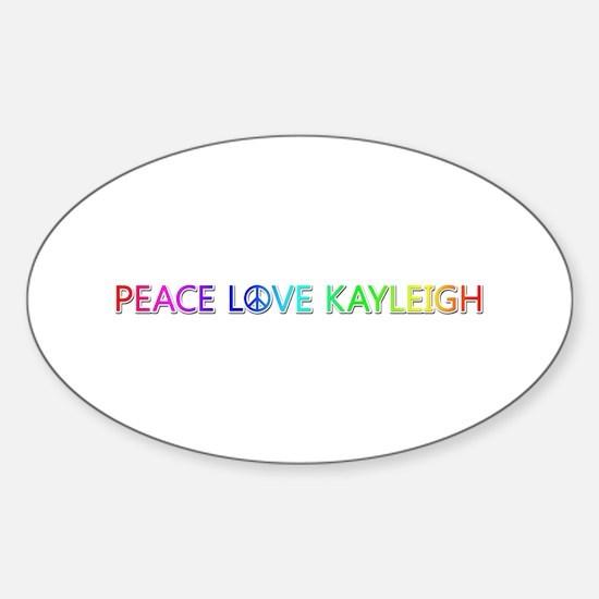 Peace Love Kayleigh Oval Decal