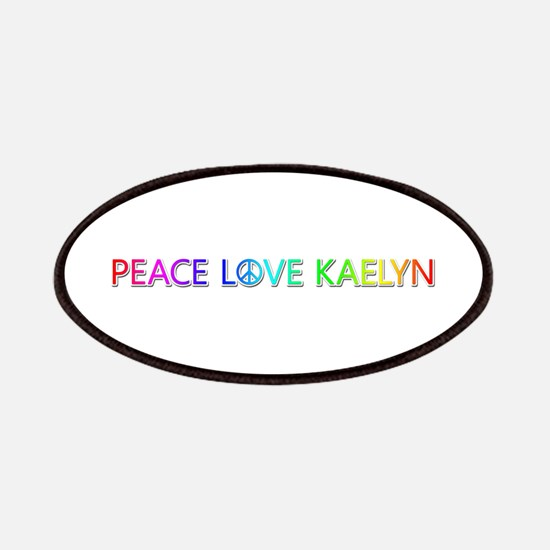 Peace Love Kaelyn Patch