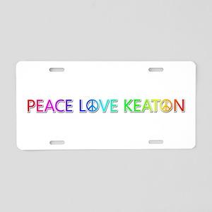Peace Love Keaton Aluminum License Plate