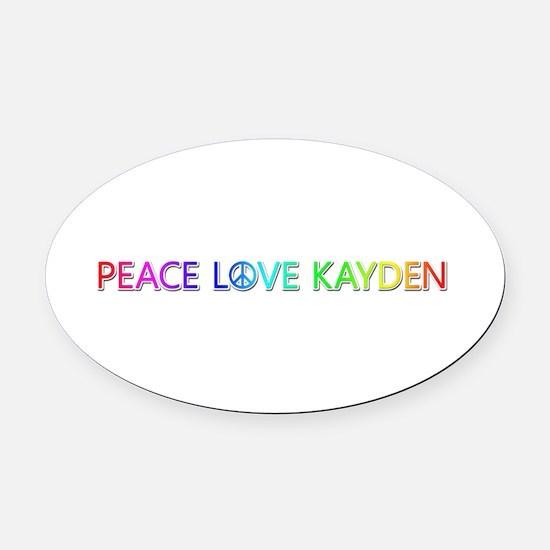 Peace Love Kayden Oval Car Magnet