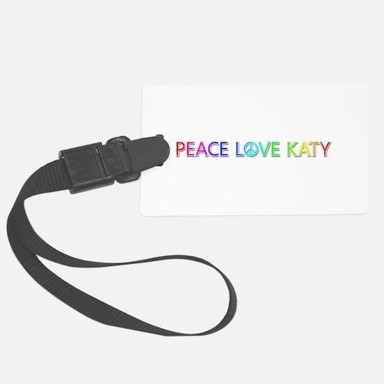 Peace Love Katy Luggage Tag