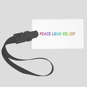 Peace Love Kelsey Large Luggage Tag