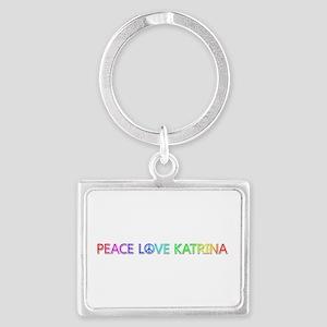 Peace Love Katrina Landscape Keychain