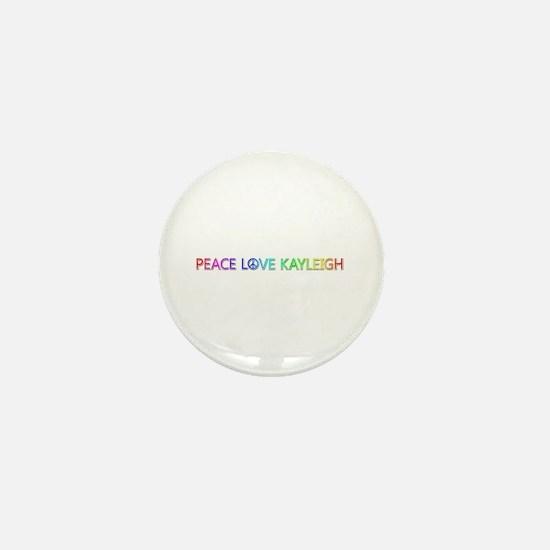 Peace Love Kayleigh Mini Button