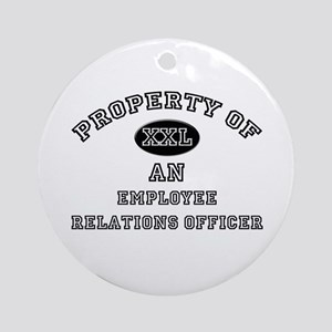 Property of an Employee Relations Officer Ornament