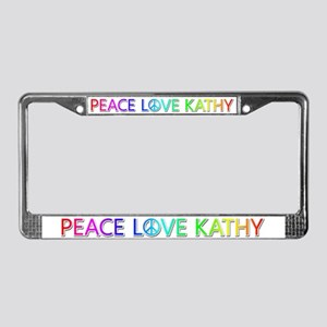 Peace Love Kathy License Plate Frame