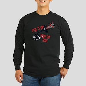 Rudy Got Soul Long Sleeve T-Shirt